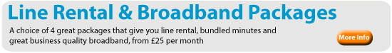 Great Packages for Line Rental, calls and Broadband