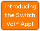VoIP! Use our SIP Client!