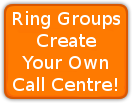 Ring Groups - Create your own Call Centre!